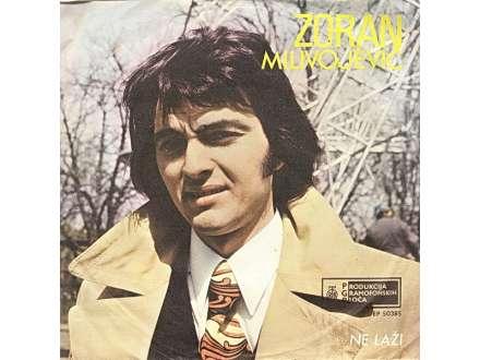 Zoran Milivojević (2) - Ne Laži