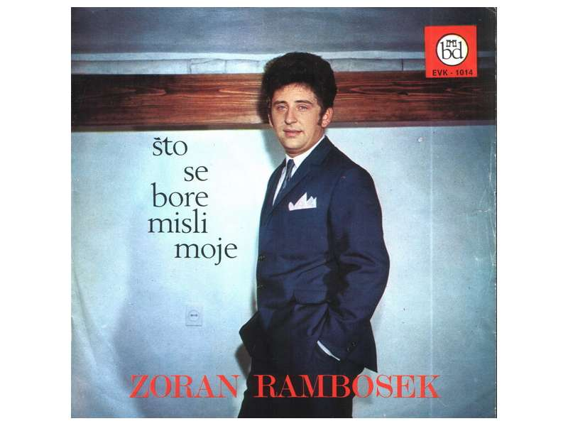 Zoran Rambosek - Što Se Bore Misli Moje