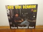 Zoran Starčević- Bre gidi dzanum