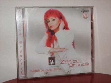 Zorica Brunclik - Težak je ovaj život