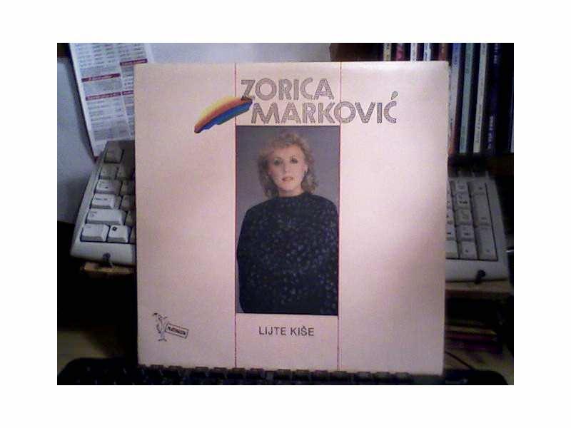 Zorica Marković - Lijte Kiše