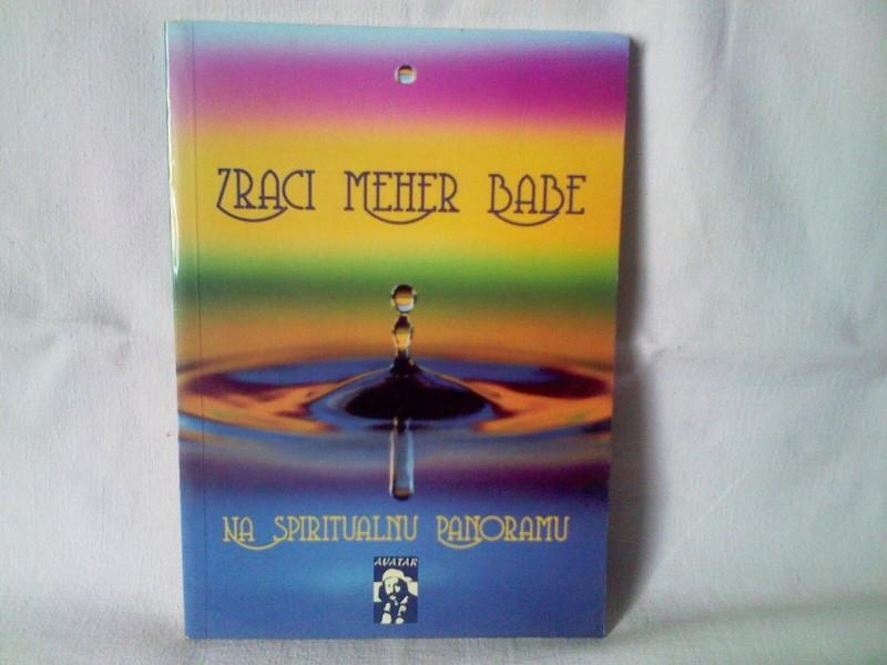 Zraci Meher Babe na spiritualnu panoramu
