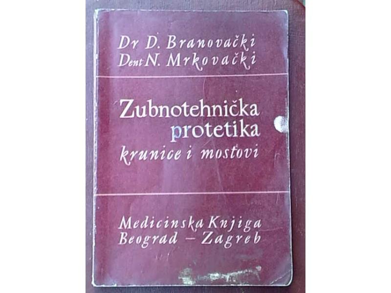 Zubnotehnicka protetika krunice i mostovi