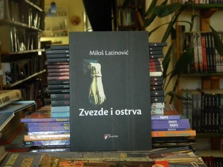 Zvezde i ostrva - Miloš Latinović