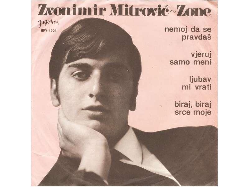 Zvonimir Mitrović - Nemoj Da Se Pravdaš