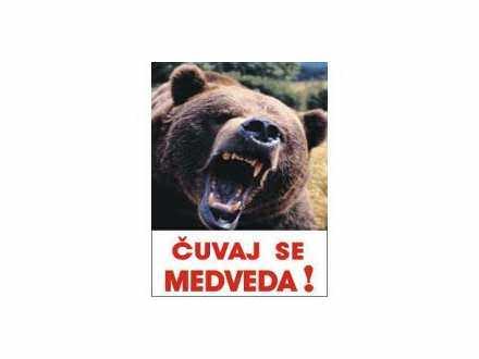 čuvaj se medveda table i nalepnice