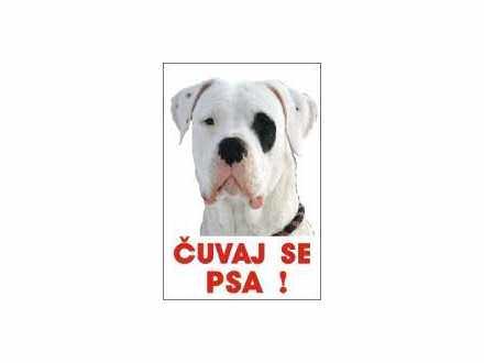 čuvaj se psa -  argentinska doga table i nalepnice