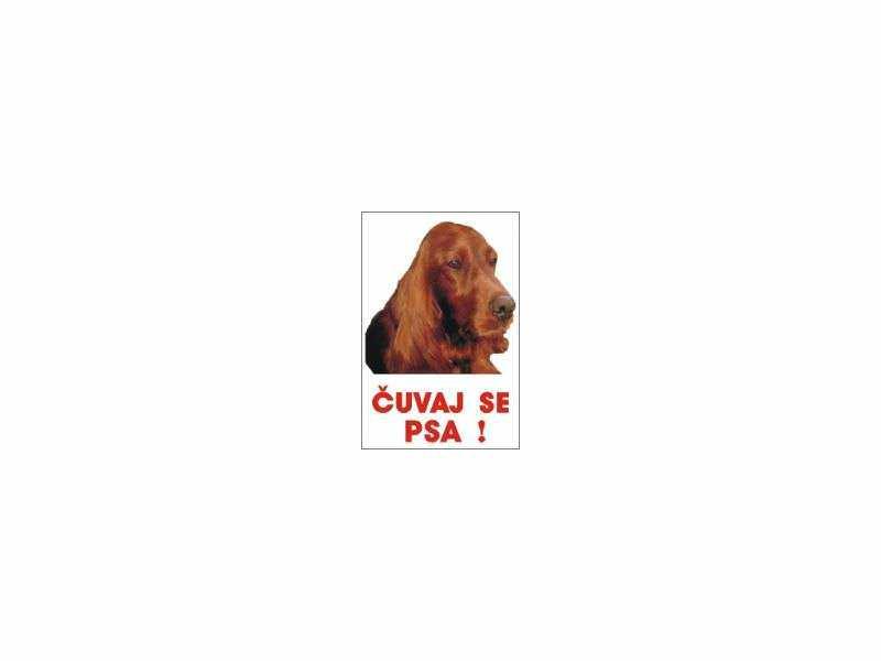 čuvaj se psa irski seter table i nalepnice