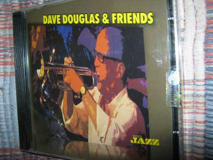 dave douglas & friends - dove douglas & friends