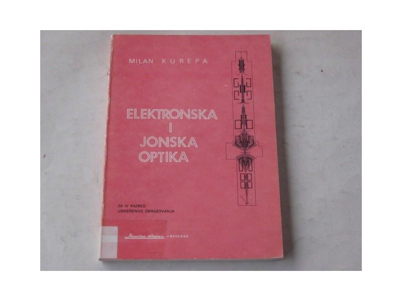 fi - ELEKTRONSKA I JONSKA OPTIKA - Milan Kurepa
