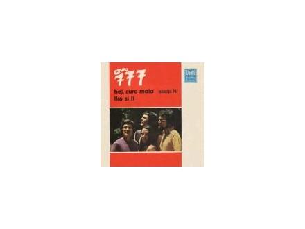 grupa 777 - Hej, Curo Mala / Tko Si Ti SINGL