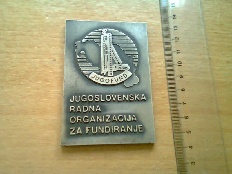 jugoslovenska  r.o za fundiranje plaketa