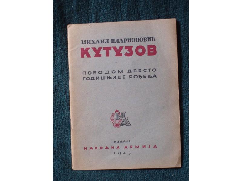 kutuzov mihail ilarionovič   1945  200 god. od rodjenja