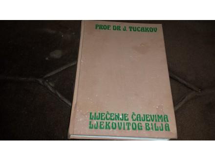 lijecenje cajevima ljekovitog bilja Jovan Tucakov
