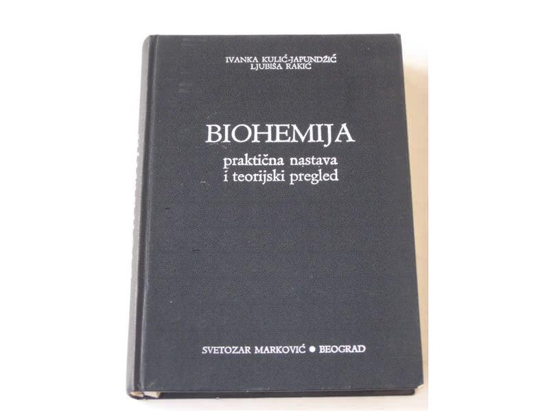 me - BIOHEMIJA - Ivanka Kulic-Japundzic i Ljubisa Rakic