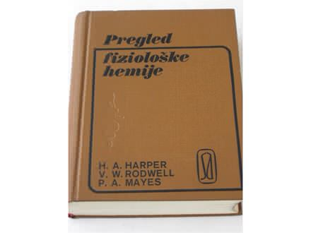 me - PREGLED FIZIOLOSKE HEMIJE - Harper, Rodwell, Mayes