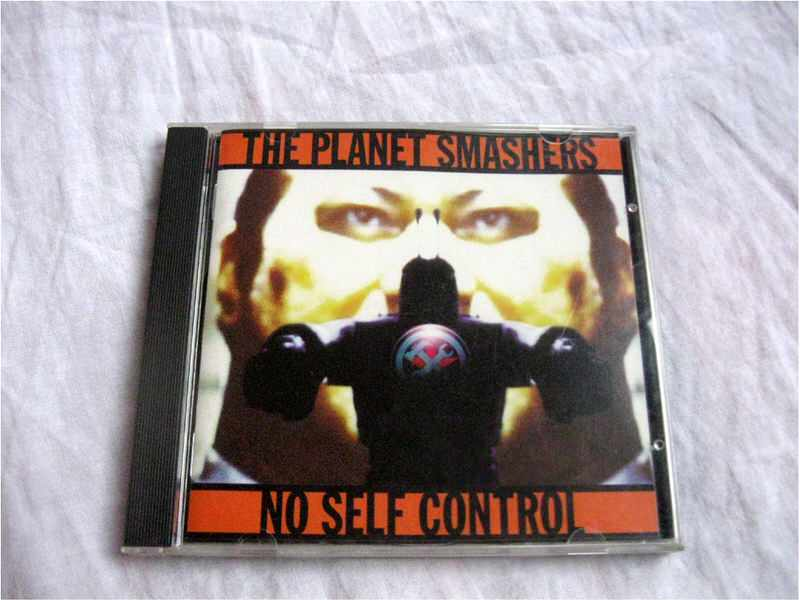 punk CD Planet Smashers - No Self Control