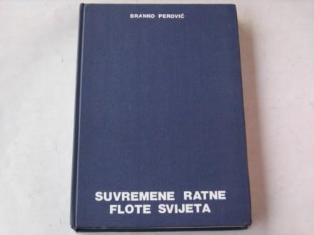 vm - Branko Perovic - SUVREMENE RATNE FLOTE SVIJETA1986