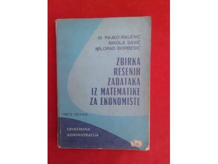 zbirka rešenih zadataka iz  matematike  za ekonomoiste